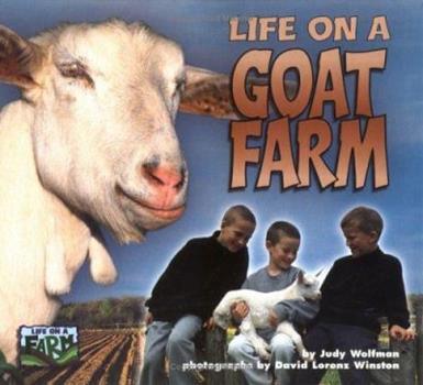 Life on a Goat Farm (Life on a Farm) 1575055155 Book Cover
