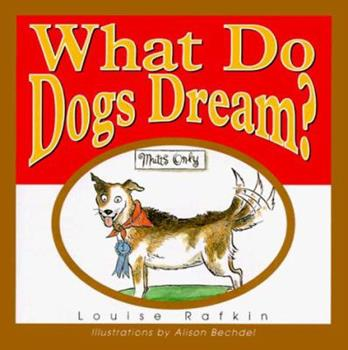 What Do Dogs Dream?