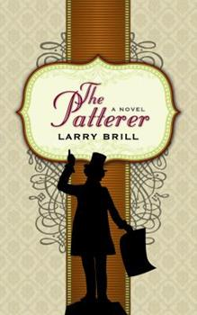 The Patterer - Book #1 of the Patterer