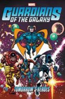 Guardians of the Galaxy: Tomorrow's Heroes Omnibus - Book  of the Avengers 1963-1996 #278-285, Annual