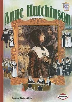 Anne Hutchinson - Book  of the History Maker Biographies