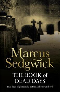 Paperback The Book of Dead Days Book
