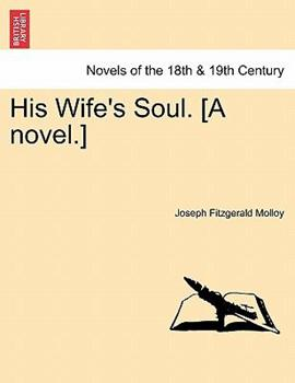 Paperback His Wife's Soul [A Novel ] Book
