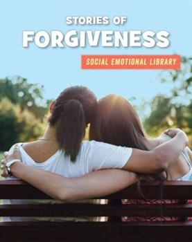 Stories of Forgiveness - Book  of the Social Emotional Library