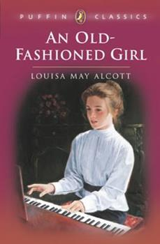 An Old-Fashioned Girl 0816714622 Book Cover