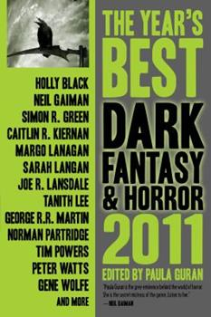 The Year's Best Dark Fantasy & Horror, 2011 Edition - Book #3 of the Tales of Dunk and Egg