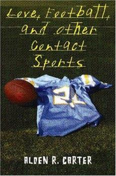 Love, Football, And Other Contact Sports 0823419754 Book Cover