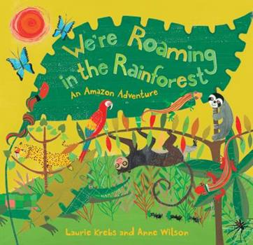 Paperback We're Roaming in the Rainforest Book