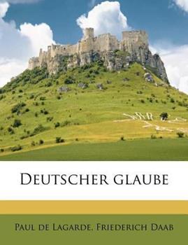 Paperback Deutscher Glaube Book