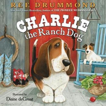 Charlie the Ranch Dog - Book  of the Charlie the Ranch Dog Picture Books