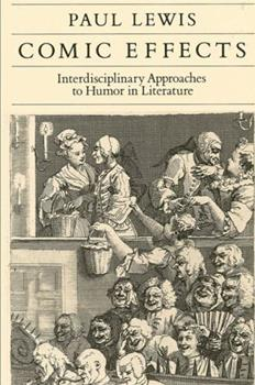 Comic Effects: Interdisciplinary Approaches to Humor in Literature