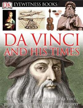 Eyewitness: Leonardo & His Times 0756617685 Book Cover
