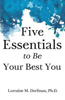 Paperback Five Essentials to Be Your Best You Book