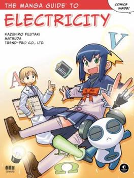The Manga Guide to Electricity - Book  of the Manga Guides