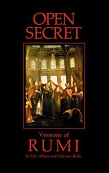 Open Secret: Versions of Rumi 0939660067 Book Cover