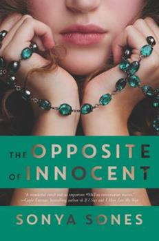 The Opposite of Innocent 0062370316 Book Cover
