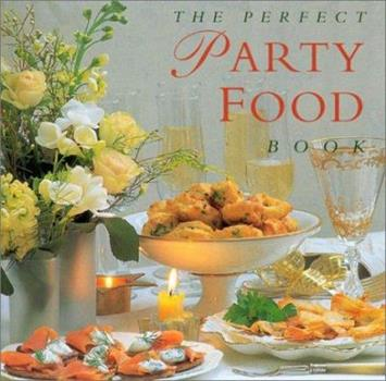 Hardcover The Perfect Party Food Book
