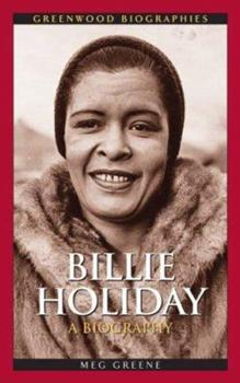 Billie Holiday: A Biography - Book  of the Greenwood Biographies