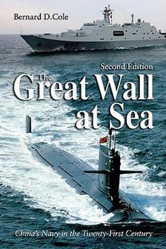 Hardcover The Great Wall at Sea, Second Edition: China's Navy in the Twenty-First Century Book