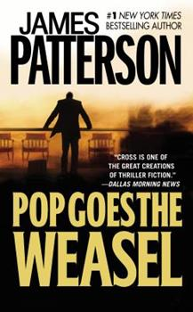 Pop Goes the Weasel - Book #5 of the Alex Cross