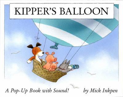 Kipper's Balloon (Kipper) - Book  of the Kipper the Dog
