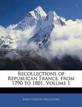 Paperback Recollections of Republican France, from 1790 To 1801 Book