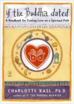 Paperback If the Buddha Dated: A Handbook for Finding Love on a Spiritual Path Book