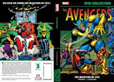 Avengers Epic Collection Vol. 3: Masters of Evil - Book  of the Avengers 1963-1996 #278-285, Annual