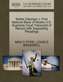 Paperback Bailes V. First National Bank of Mobile U. S. Supreme Court Transcript of Record with Supporting Pleadings Book