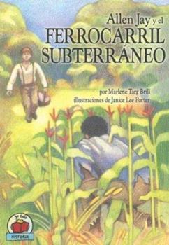 Allen Jay y El Ferrocarril Subterráneo - Book  of the Yo Solo ~ Historia
