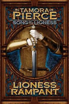 Lioness Rampant - Book #4 of the Song of the Lioness