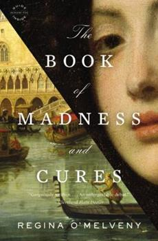 The Book of Madness and Cures 0316195812 Book Cover