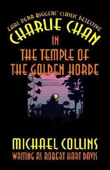 Charlie Chan in the Temple of the Golden Horde 1592241581 Book Cover