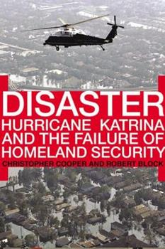 Disaster: Hurricane Katrina and the Failure of Homeland Security 0805081305 Book Cover