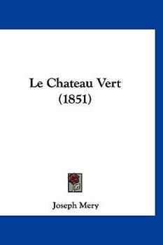 Hardcover Le Chateau Vert Book