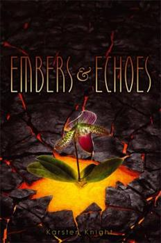 Embers and Echoes 1442450304 Book Cover