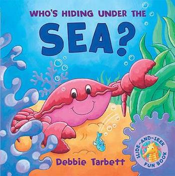Who's Hiding Under the Sea? 1845063554 Book Cover