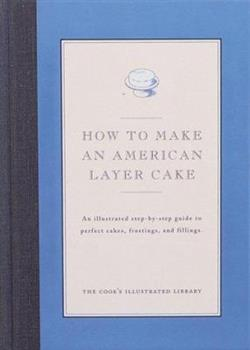 How to Make An American Layer Cake 0936184175 Book Cover