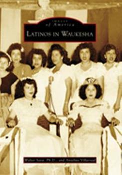 Paperback Latinos in Waukesha Book