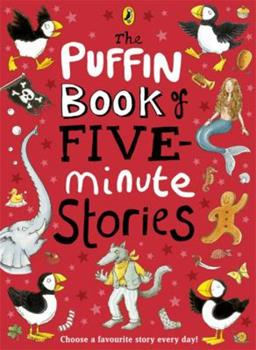 The Puffin Book of Five-minute Stories - Book  of the 5-Minute Stories