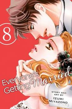 Everyone's Getting Married, Vol. 8 - Book #8 of the Everyone's Getting Married