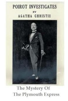 The Mystery of the Plymouth Express - Book  of the Hercule Poirot
