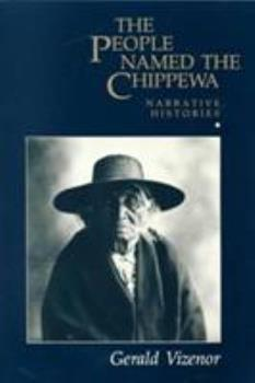 The People Named Chippewa 0816613060 Book Cover
