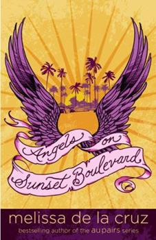 Angels on Sunset Boulevard - Book #1 of the Angels on Sunset Boulevard