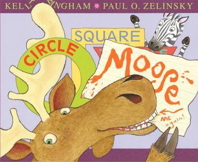 Circle, Square, Moose 0062290037 Book Cover