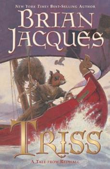 Triss - Book #15 of the Redwall