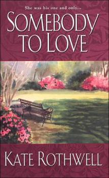 Somebody to Love - Book #2 of the Somebody