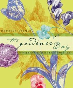 Paperback The Gardener's Way : A Universal Garden Devotional Book