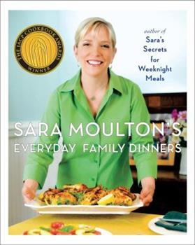 Sara Moulton's Everyday Family Dinners 1439102511 Book Cover