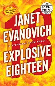 Paperback Explosive Eighteen (Stephanie Plum Novels) [Large Print] Book